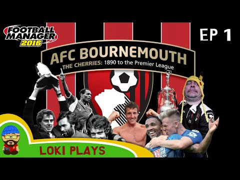 AFC Bournemouth | EP1 | Football Manager 2016 | Survival