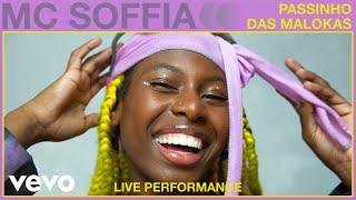 MC SOFFIA - Passinho dos Maloka (Live Performance) | Vevo