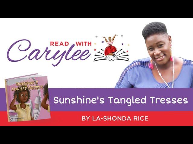 La-Shonda Rice - Sunshine's Tangled Tresses