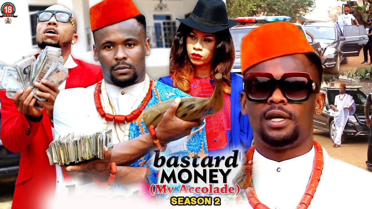 Download Bastard Money (My Accolade) Season 2 - 2018 Latest Nigerian Nollywood Movie Full HD   1080p