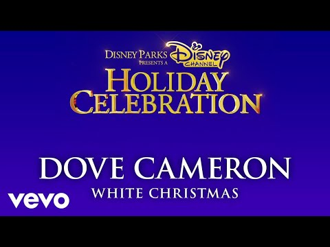 Dove Cameron - White Christmas (Audio Only)