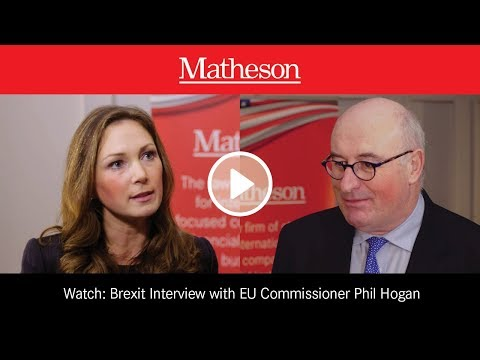Latest Brexit Developments: Interview with EU Commissioner Phil Hogan