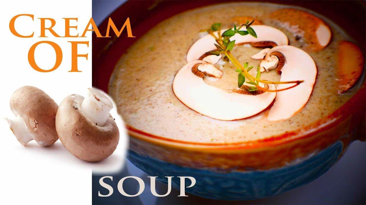 Homemade Cream Of Mushroom Soup Le Cordon Bleu Recipe