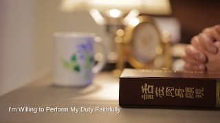 "Hymn of Praise ""I'm Willing to Perform My Duty Faithfully"""