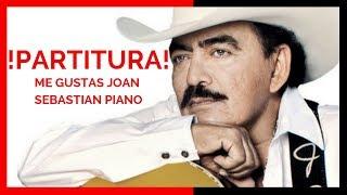 Cómo tocar me gustas en piano Joan Sebastian / tutorial PIANO y PARTITURA