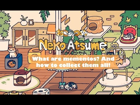 What Are Mementos And How To Get Them All In Neko Atsume! [The Anime Twins]