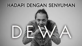 Download FELIX IRWAN | HADAPI DENGAN SENYUMAN - DEWA