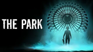 THE PARK - Full Playthrough