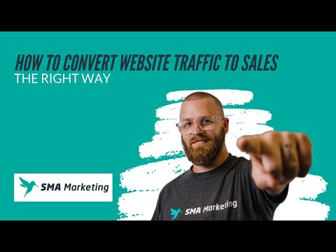 How to Convert Website Traffic to Sales…The Right Way