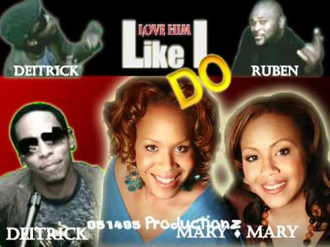Deitrick Haddon, Ruben Studdard   Mary Mary   Love Him Like I Do REMIX Edit