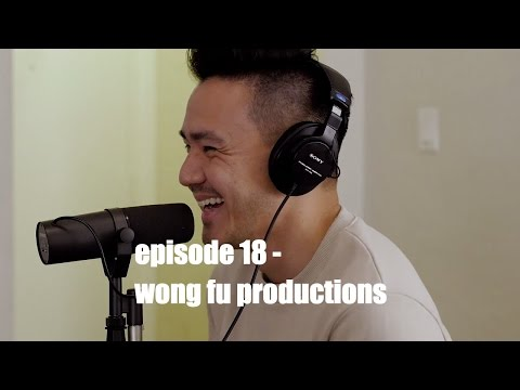 philip wang (wong fu) talks about love, relationships linkin park & his journey on youtube | ep 18