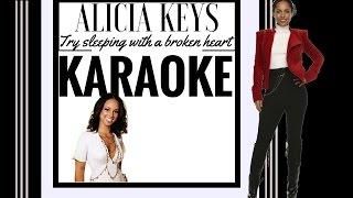 Alicia Keys - Try sleeping with a broken heart. Karaoke [Colourkaraokeofficial]