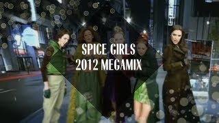 Spice Girls Megamix [2012]