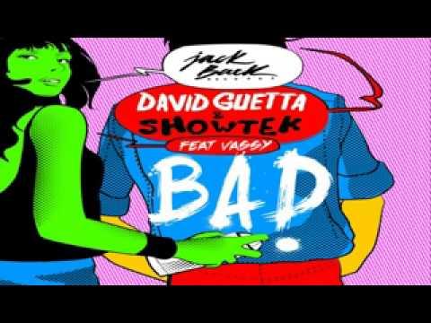 Download Bad (Feat. Vassy) -David Guetta & Showtek [Radio Edit]