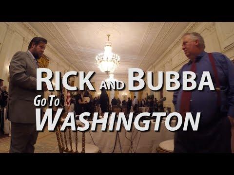 RICK & BUBBA GO TO WASHINGTON