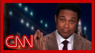 Don Lemon rolls the tape on Trump's 2020 'insane reality show'
