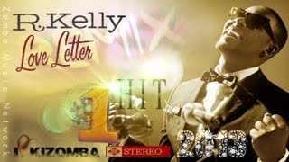 R.KELLY: My Number One Hit, Kizomba rmx, 2013.