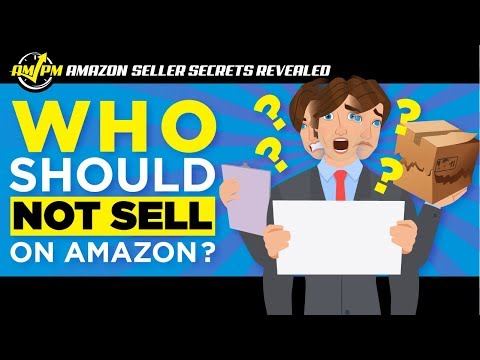 Don't Sell on Amazon UNLESS You're Serious About It - Amazon Seller Secrets Revealed