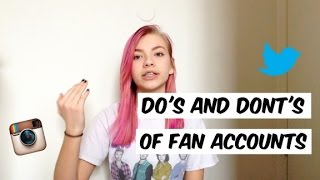 Video DO'S AND DONT'S OF FAN ACCOUNTS download MP3, 3GP, MP4, WEBM, AVI, FLV Desember 2017