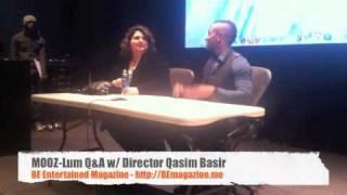 MOOZ-Lum the Movie Q&A w/ Director @QasimB (Qasim Basir)