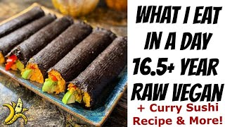 What I Eat in a Day 16.5 Year Raw Vegan   Curry Sushi Recipe