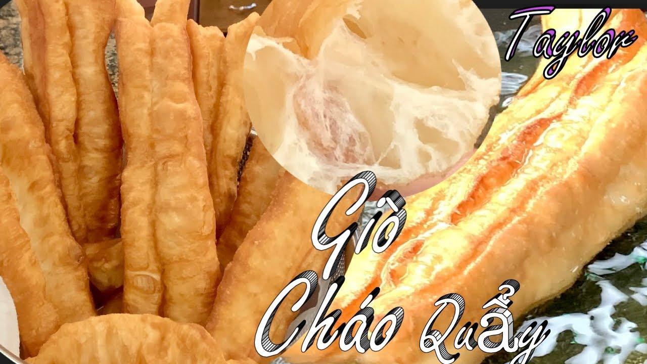 Giò Cháo Quẩy - Cách Làm Giò Cháo Quẩy Dai Xốp Giòn Và Ngon - Chinese Fried Donut Sticks - Youtiao