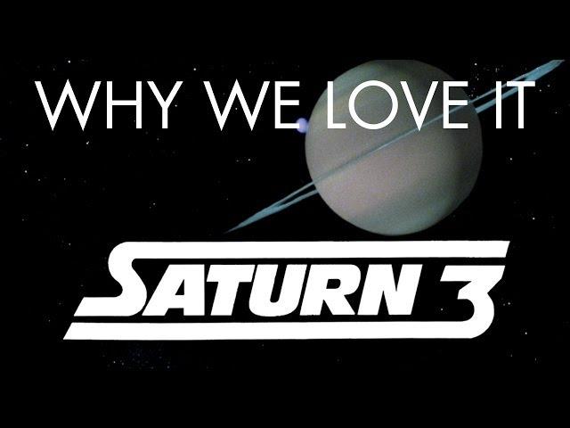 Saturn 3 - Why We Love It