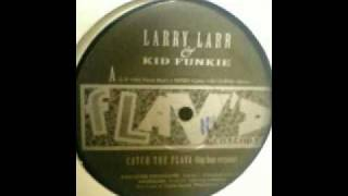Larry Larr & Kid Funkie -- Catch The Flava (hip hop remix) 1992