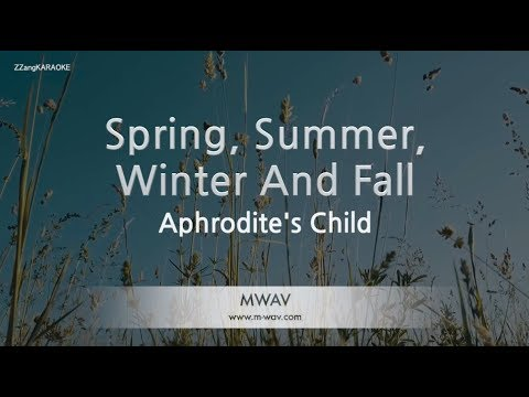 Aphrodite's Child-Spring, Summer, Winter And Fall (Melody) (Karaoke Version) [ZZang KARAOKE]