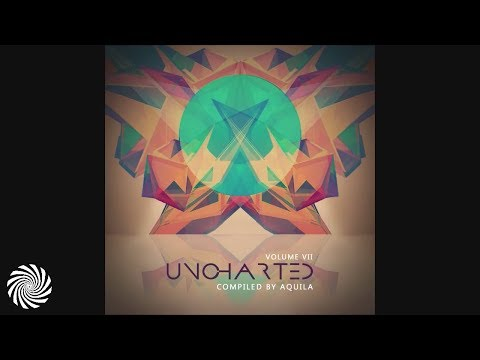 Uncharted Vol.7 mixed by Aquila