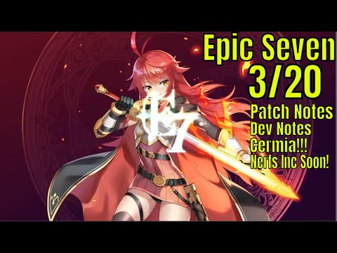 Epic Seven: Patch Notes/Dev Notes/ 3/20 Hotness/Balance Changes
