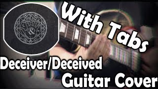 【Of Mice & Men | ''Deceiver/Deceived'' | Guitar Cover + Tabs and solo】