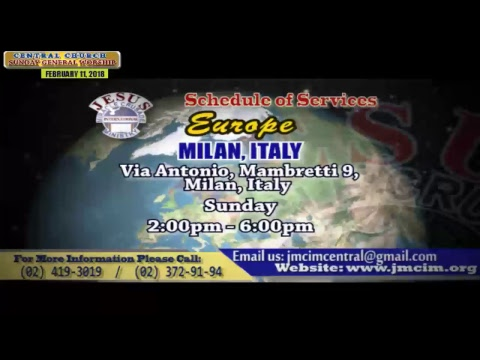 JMCIM Central Live Streaming of SUNDAY GENERAL WORSHIP | FEBRUARY 11, 2018.