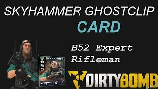 GHOSTCLIP CASE OPENING + SKYHAMMER MINITAGE | Dirty Bomb