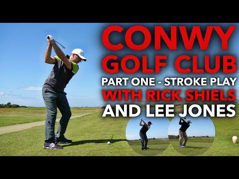 Conwy Golf Club - Part One - With Rick Shiels and Jonesy Boy!