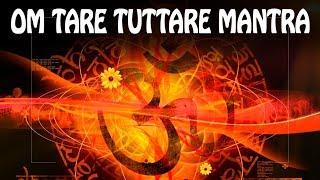WISH FULFILLING Mantra - OM TARE TUTTARE - WISHES COME TRUE ॐ TARA Mantra - Wish Mantra 2019