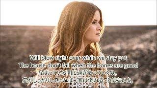 洋楽 和訳 Maren Morris - The Bones