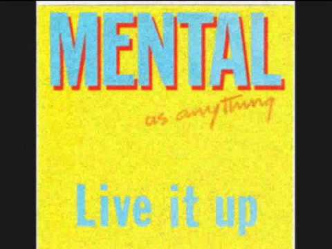 Mental As Anything - Live It Up (Ext. Vers.)