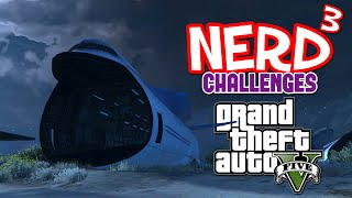 Nerd³ Challenges... GTA V – The Nightmare Flight