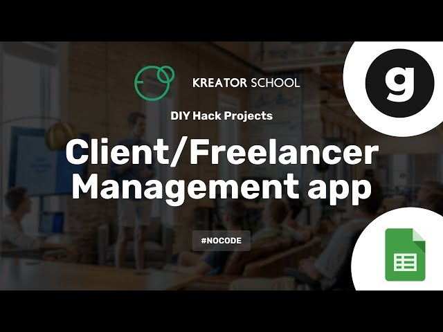 Create a Client-Freelancer Management app #NoCode