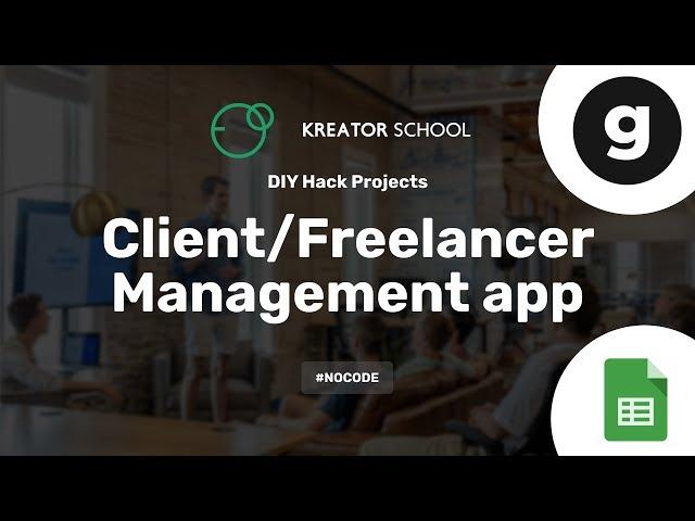 Create a Client-Freelancer Management app #NoCode