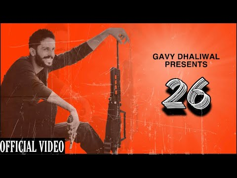 Download Gavy Dhaliwal : 26 (Official Music Video) | Latest Punjabi Rap 2021