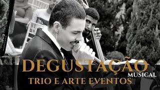 Degustação Musical Trio e Arte