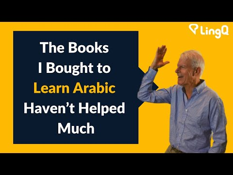 The Books I Bought to Learn Arabic Haven't Helped Much