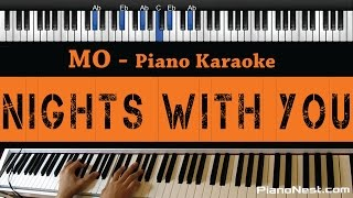 MO - Nights With You - Piano Karaoke / Sing Along / Cover with Lyrics