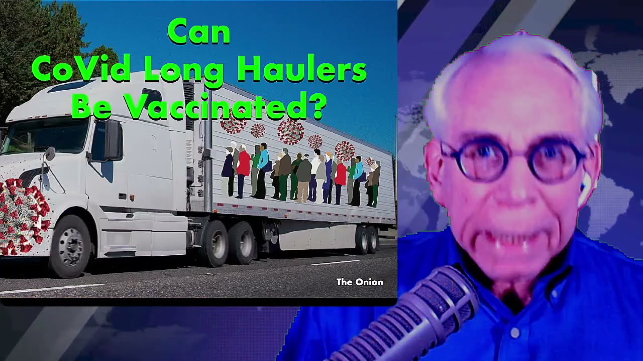 Can CoVid Long Haulers Be Vaccinated?