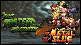 Metal Slug | TheBasterdBrothers