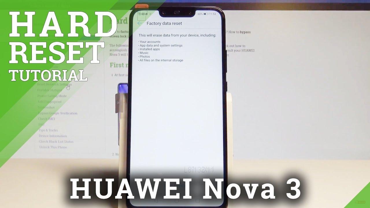 How to Factory Reset HUAWEI Nova 3 - Wipe Data / Restore Defaults  |HardReset Info