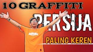 10 Graffiti Persija Dari Yang Terkeren Sampe Yang Terjelek