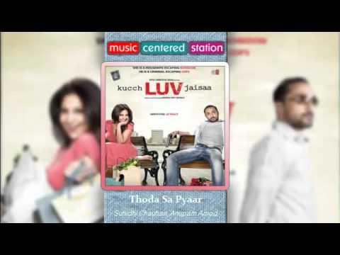 Thoda sa pyar - Kuch love jaisaa - Naresh Iyer, Shefali - Complete songs 2011